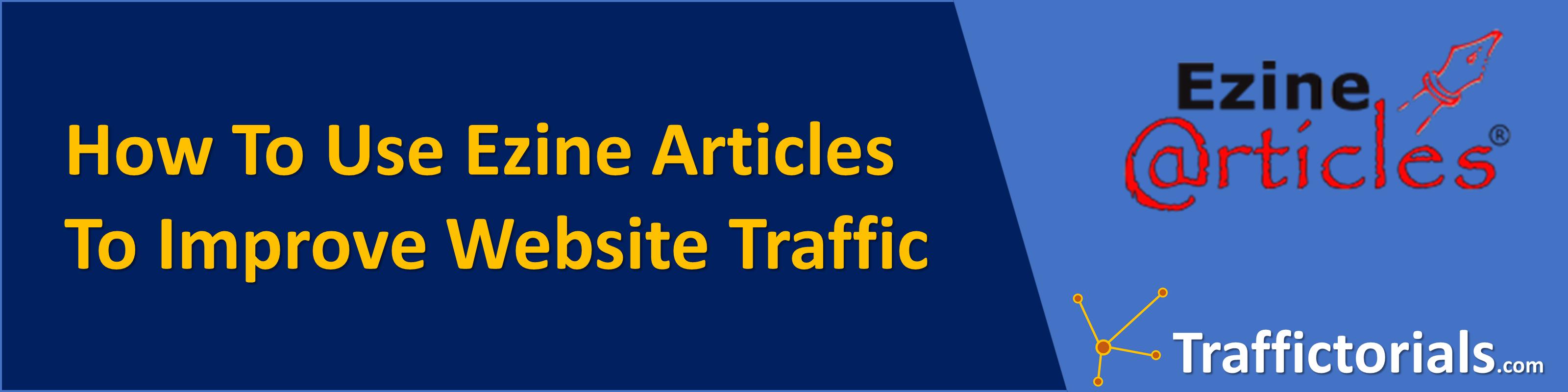 How To Use Ezine Articles